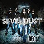 Sevendust Decay