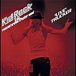 Kid Rock 'live' Trucker (Amended)