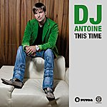 DJ Antoine This Time 2011