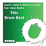 Austin Leeds This Drum Beat