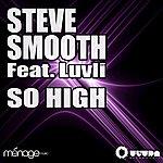 Steve Smooth So High