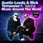 Austin Leeds Music Around The World Dub Mix