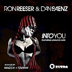 Ron Reeser Into You (Feat. Jennifer Karr) [Macca Bigfloor Remix]
