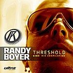 Randy Boyer Threshold