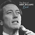 Andy Williams The Best Of Andy Williams Live