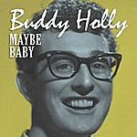 Buddy Holly Maybe Baby