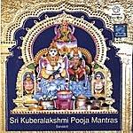 Prof.Thiagarajan & Sanskrit Scholars Sri Kubera Lakshmi Pooja Mantras