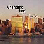 Kenny Carr Changing Tide