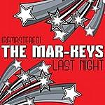 The Mar-Keys Last Night - Ep (Remastered)
