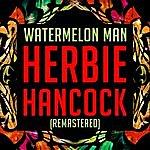 Herbie Hancock Watermelon Man (Remastered)