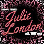 Julie London All The Way (Remastered)