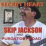 Skip Jackson Secret Heart