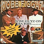 Mobb Figgaz Wise Guyz On Tha Rise : Swishahouse Remix