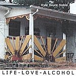 Kyle Bruce Noble Life Love Alcohol