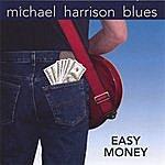 Michael Harrison Easy Money
