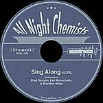 All Night Chemists Sing Along