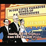 Maria Jette In Our Little Paradise: Songs Of P.G. Wodehouse