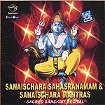 Prof.Thiagarajan & Sanskrit Scholars Sanaischara Sahasranamam & Sanaischara Mantras
