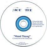 Moe' Tre Hood Thang