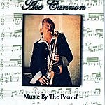 Ace Cannon Music By The Pound
