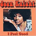Jean Knight I Feel Good