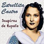 Estrellita Castro Suspiros De España