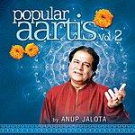 Anup Jalota Popular Aartis By Anup Jalota Vol. 2