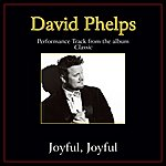 David Phelps Joyful, Joyful Performance Tracks