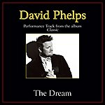 David Phelps The Dream Performance Tracks
