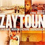 Cyril Morin Zaytoun: Original Motion Picture Soundtrack