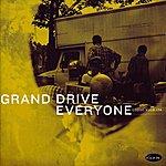 Grand Drive Everyone