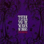 Peter Bruntnell Peter And The Murder Of Crows