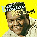 Fats Domino Best For Last