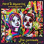 Nitro Imma Wigga 2.0 The Remixes