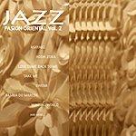 Varios Jazz Pasiòn Oriental Vol. 2