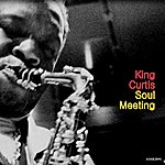 King Curtis Soul Meeting - Ep
