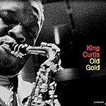 King Curtis Old Gold