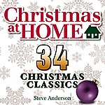 Steve Anderson Christmas At Home: 34 Christmas Classics