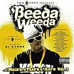 Beeda Weeda Too Short Presents: Mack'n Trap'n & Rap'n, Vol. 2