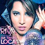 Riva Me Tienes Loca (Clubmix)