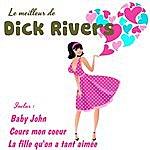 Dick Rivers Le Meilleur De