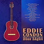 Eddie Condon Star Light