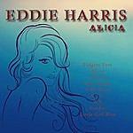 Eddie Harris Alicia