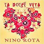 Nino Rota La Dolce Vita (Original Soundtrack Recording)