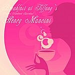 Henry Mancini Breakfast At Tiffany`s (Original Soundtrack Recording)