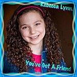 Rebecca Lynn You've Got A Friend