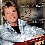 G.G. Anderson Lena - Seine Großen Erfolge