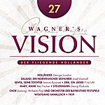 Wolfgang Sawallisch Wagner's Vision: Der Fliegende Hollander (Highlights) (1959)