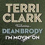 Terri Clark I'm Movin' On (Feat. Dean Brody)