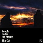 People Under The Stairs The Cat